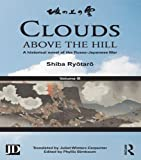 Clouds above the Hill: A Historical Novel of the