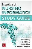 Essentials of Nursing Informatics Study Guide, Brixey, Juliana J. and Brixey, Jack E., 0071845895