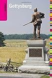 Insiders' Guide® to Gettysburg (Insiders' Guide Series)