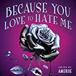 Because You Love to Hate Me: 13 Tales of Villainy |  Ameriie - editor