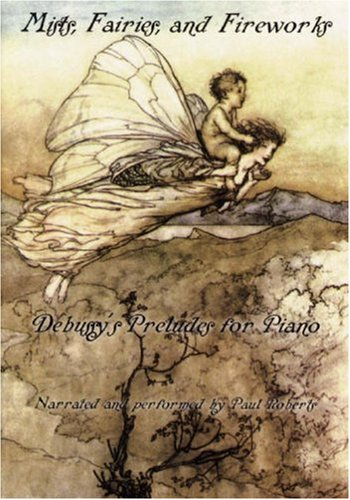 Descargar Libro Mists, Fairies, And Fireworks: Debussy's Preludes For Piano Paul Roberts