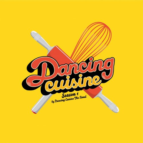 - Dancing Cuisine (Season 1)