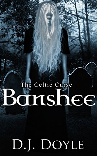Ireland Information Halloween (The Celtic Curse: Banshee)