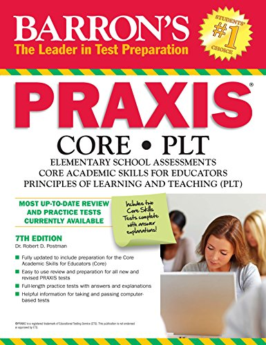 Barron's PRAXIS:CORE,PLT, 7th edition (Barrons Praxis)