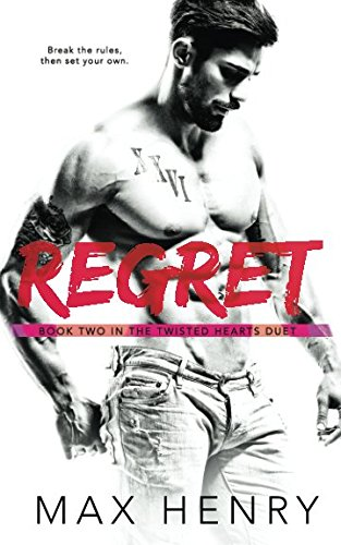Regret (Twisted Hearts Duet)