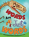 img - for Words Are Just Words book / textbook / text book