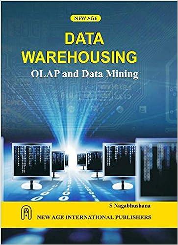 Data Warehousing OLAP and Data Mining: S  Nagabhushana