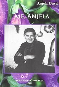 Me, Anjela par Anjela Duval