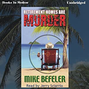 Retirement Homes Are Murder Audiobook