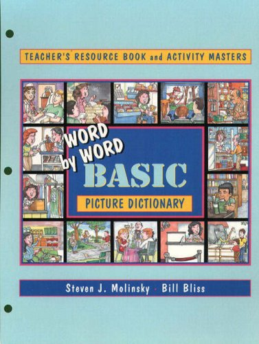 Word by Word Basic Picture Dictionary: Teacher's Resource Book and Activity Masters