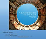 img - for Abandoned in Place: Preserving America's Space History book / textbook / text book