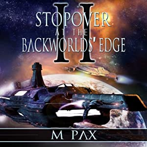 Stopover at the Backworlds' Edge, Volume 2 Audiobook