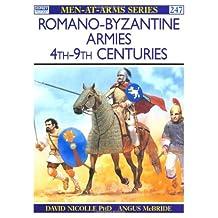 Romano-Byzantine Armies 4th–9th Centuries