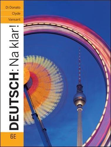 Deutsch: Na klar! An Introductory German Course 6th Edition