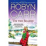 'Tis The Season: Under the Christmas Tree\Midnight Confessions\Backward Glance (A Virgin River Novel)