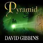 Pyramid: Jack Howard, Book 8   David Gibbins