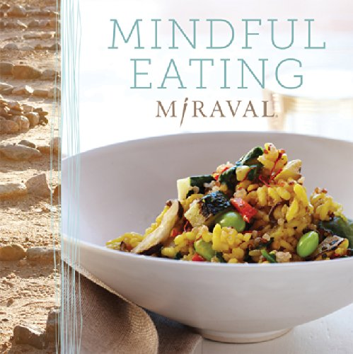 Mindful Eating by Miraval