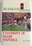 img - for Hurricane Warning: University of Miami Football book / textbook / text book