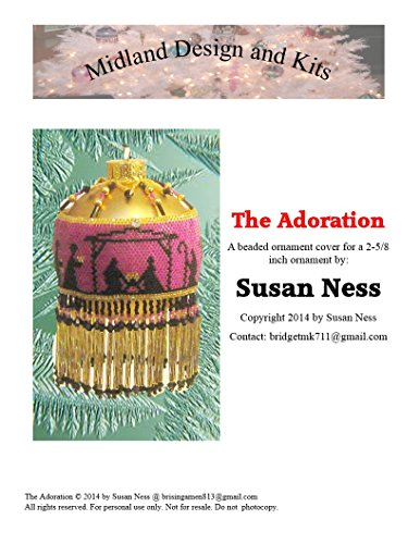 The Adoration: A beaded Christmas ornament cover for you to make