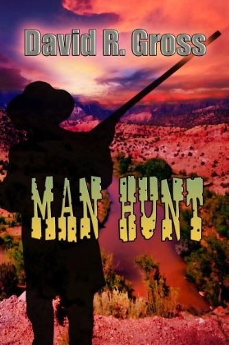 Book: Man Hunt by David R. Gross