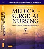img - for Clinical Decision-Making Study Guide for Medical-Surgical Nursing: Patient-Centered Collaborative Care, 7e 7th (seventh) Edition by Ignatavicius MS RN ANEF, Donna D., Conley, Patricia B., Le published by Saunders (2012) book / textbook / text book