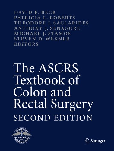 The ASCRS Textbook of Colon and Rectal Surgery Pdf