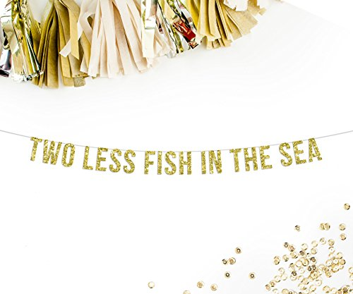 two-less-fish-in-the-sea-gold-glitter-banner-engagement-photo-prop-engagement-announcement-wedding-g