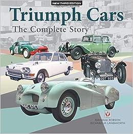 Triumph Cars - The Complete Story: New Third Edition por Graham Robson epub