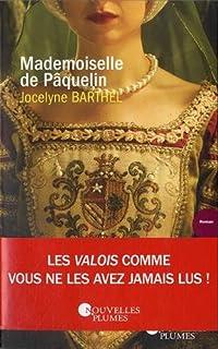 Mademoiselle de Pâquelin, Barthel, Jocelyne