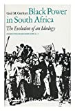Black Power in South Africa : The Evolution of an Ideology, Gerhart, Gail M., 0520030222