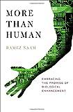 More Than Human, Ramez Naam, 0767918436