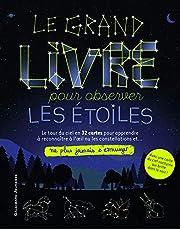 GRAND LIVRE POUR OBSERVER LES ÉTOILES (LE)