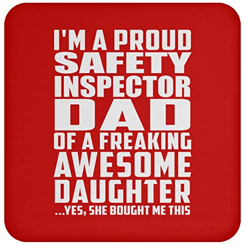 (Designsify I'm A Proud Safety Inspector Dad of A Freaking Awesome Daughter - Drink Coaster Red/One Size, Non Slip Cork Back Protective Mat, Best Gift for Father B-Day Birthday Christmas)