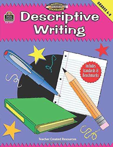 Read Online Descriptive Writing, Grades 6-8 (Meeting Writing Standards Series) pdf