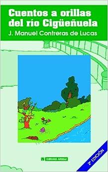Book Cuentos A Orillas Del Río Cigüeñuela