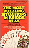 The Most Puzzling Situations in Bridge Play, Terence Reese, 0451095383