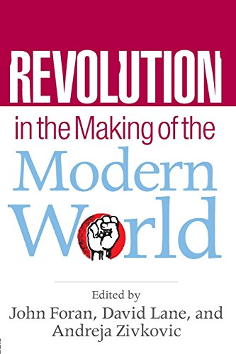 Revolution in the Making of the Modern World: Social Identities, Globalization and Modernity