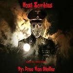 Nazi Zombies | Drac Von Stoller