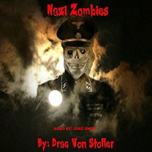 Nazi Zombies Audiobook