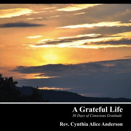 Download A Grateful Life: 30 Days of Conscious Gratitude pdf epub