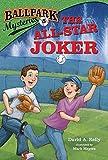 Ballpark Mysteries #5: The All-Star Joker