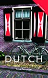 Colloquial Dutch, Bruce C. Donaldson, 0415130867