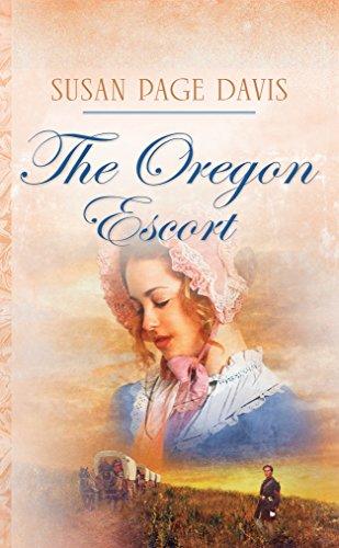 The Oregon Escort (Wyoming Brides Book 2)