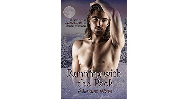 Running With the Pack: Alaskan Were (English Edition) eBook: Yamila Abraham: Amazon.es: Tienda Kindle