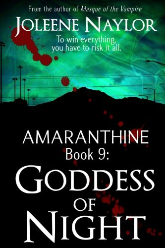 Goddess of Night (Amaranthine) (Volume 9)