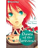 [ Dawn of the Arcana, Volume 1 BY Toma, Rei ( Author ) ] { Paperback } 2011