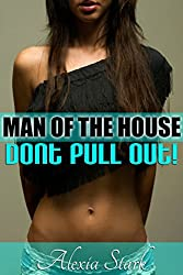 Don't Pull Out! (Man of the House)
