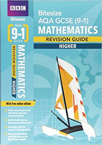 BBC Bitesize AQA GCSE (9-1) Maths Higher Revision Guide (BBC