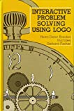 Interactive Problem Solving Using Logo, , 080580305X
