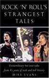 Rock 'n' Roll's Strangest Moments, Mike Evans, 186105923X